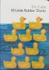 Eric Carle 10 Little Rubber Ducks Board Book