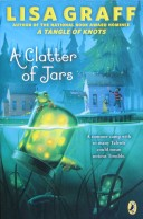 A Clatter of Jars Lisa Graff