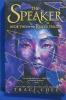 The Speaker(The Reader Trilogy #2)
