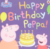 Peppa Pig:Happy Birthday, Peppa!