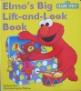 Sesame Street: Elmo's Big Lift and Look Book