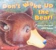 Don Wake Up the Bear!