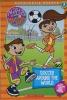 Maya & Miguel: Soccer Around The World