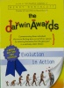 The Darwin Awards: Evolution in Action Darwin Awards Plume Books