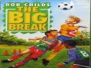The big break