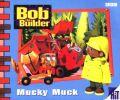 Bob the Builder: Mucky Muck