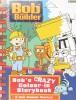 Bob the Builder: Bob's Crazy Colour-in Storybook