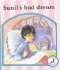 Reading 360: Upstarts Level 3 Extension Books: Sunil's bad dream