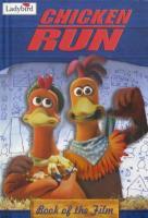 Chicken Run (Disney Book of the Film) Ladybird Books Ltd