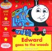 Edward Goes to the Woods