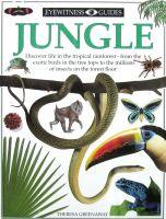 DK Eyewitness Guides:Jungle Theresa Greenaway