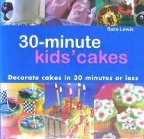 30 Min Kids Cakes S. Lewis