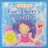 Fairy Cherry Adventure (Cupcake Fairies)