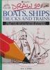 Draw 50 Boats, Ships, Trucks Trains