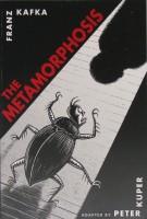 The Metamorphosis (Graphic Novel Adaptation) Franz Kafka;Peter Kuper