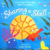 Sharing a Shell Julia Donaldson