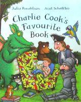 Charlie Cooks Favourite Book Julia Donaldson