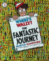 Where Wally? The Fantastic Journey Martin Handford