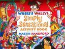 Where's Wally: Simply Sensational Activity Book