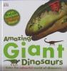 Amazing Giant Dinosaurs: Enter the Colourful World of Dinosaurs