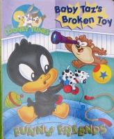 Baby Taz's Broken Toy (Baby Looney Tunes/Funny Friends) Lee Howard