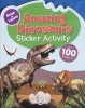 Amazing Dinosaurs Sticker Activity Books