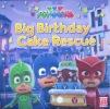 Big Birthday Cake Rescue
