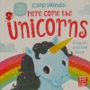 Here Comes the Unicorns
