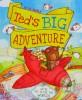Little Teds Big Adventure