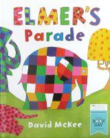Elmer Parade David McKee