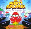 The Mighty Splash! An under-the-sea superhero story