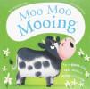 Moo Moo Mooing