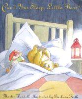 Cant You Sleep, Little Bear Martin Waddell,Barbara Firth