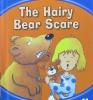 The Hairy Bear Scare (Phonics #11)