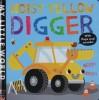 Noisy Yellow Digger My Little World