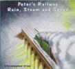Peter's Railway Rain, Steam and Speed